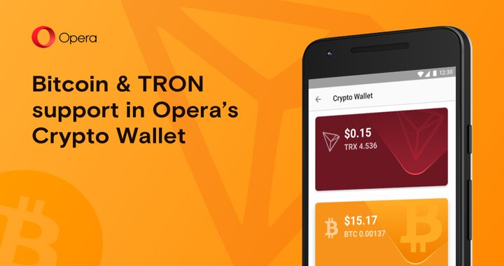Opera's crypto wallet adds bitcoin and tron