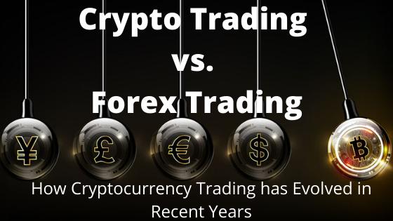 Crypto Trading vs. Forex Trading