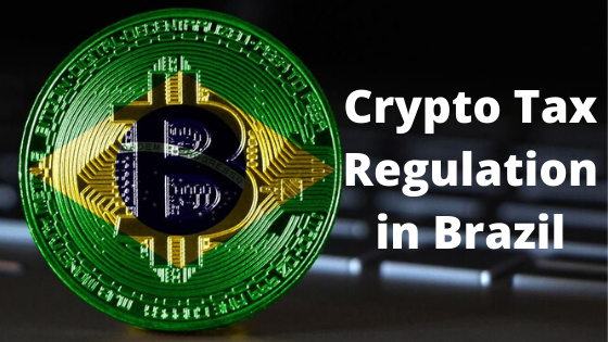 brazilian cryptocurrency exchanges hits hard with crypto tax regulations
